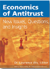 Economics of Antitrust: New Issues, Questions, and Insights