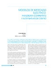 Modelos de mercado eléctrico: Paradigma competitivo y alternativas de diseño (Electric Market Models: Competitive Paradigm and Design Alternatives)