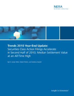 Trends 2010 Year-End Update: Securities Class Action Filings Accelerate in Second Half of 2010; Median Settlement Value at an All-Time High