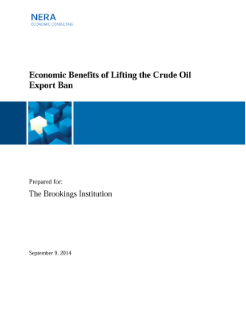 Economic Benefits of Lifting the Crude Oil Export Ban