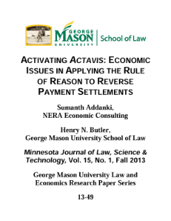 Activating Actavis: Economic Issues in Applying the Rule of Reason to Reverse Payment Settlements
