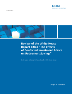 "Review of the White House Report Titled, ""The Effects of Conflicted Investment Advice on Retirement Savings"""