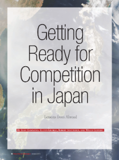Getting Ready for Competition in Japan: Lessons Learned from Abroad