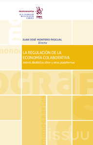 La Regulación de la Economía Colaborativa (Regulation of the Sharing Economy)