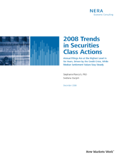 2008 Trends in Securities Class Actions: Annual Filings Are at the Highest Level in Six Years, Driven by the Credit Crisis, While Median Settlement Values Stay Steady