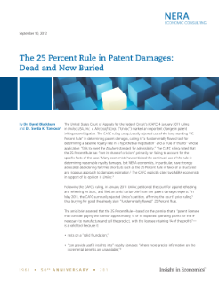 The 25 Percent Rule in Patent Damages: Dead and Now Buried
