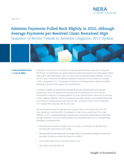 Snapshot of Recent Trends in Asbestos Litigation: 2013 Update