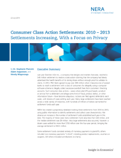 Consumer Class Action Settlements: 2010-2013 Settlements Increasing, With a Focus on Privacy