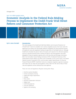 Economic Analysis in the Federal Rule-Making Process to Implement the Dodd-Frank Wall Street Reform and Consumer Protection Act