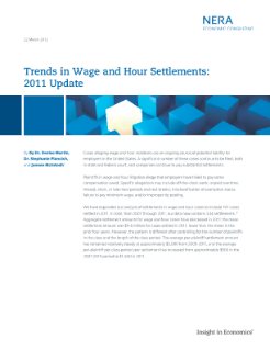 Trends in Wage and Hour Settlements: 2011 Update