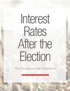 Interest Rates After the Election: What They Mean for Public Utility Returns