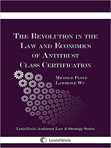 The Revolution in the Law and Economics of Antitrust Class Certification