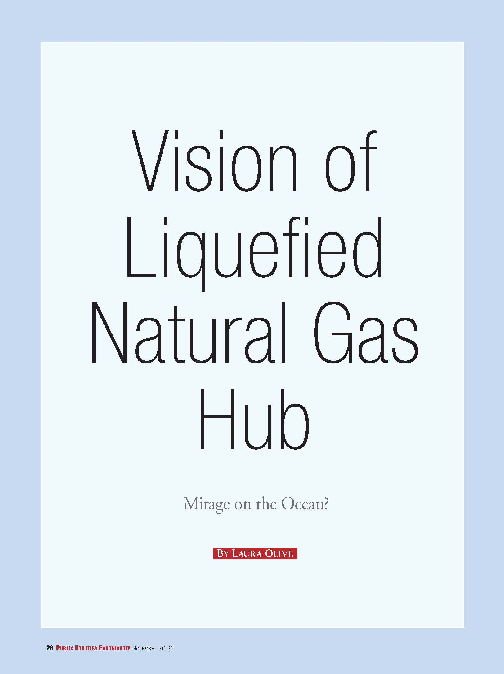 Vision of Liquefied Natural Gas Hub: Mirage on the Ocean?