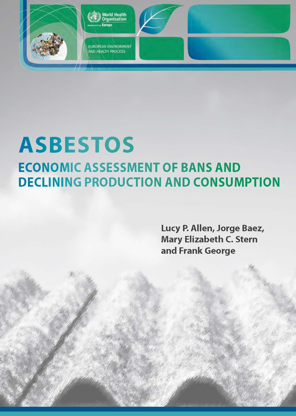 Asbestos: Economic Assessment of Bans and Declining Production and Consumption