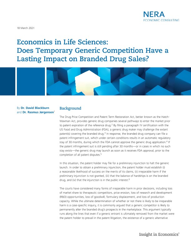 Economics in Life Sciences: Does Temporary Generic Competition Have a Lasting Impact on Branded Drug Sales?